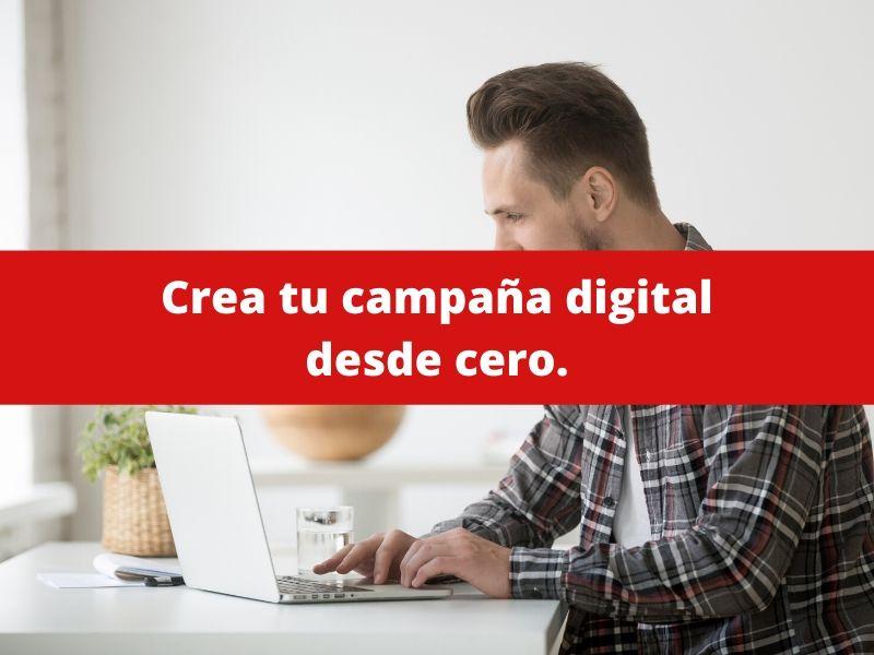 creación de campañas digitales