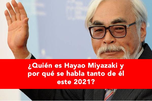 Quién es Hayao Miyazaki